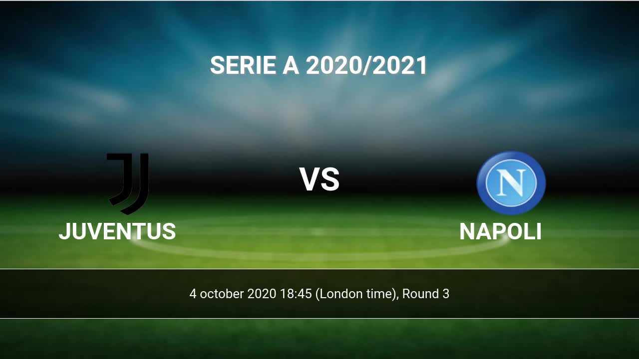 Juventus Napoli Livescores Result Serie A 7 Apr 2021
