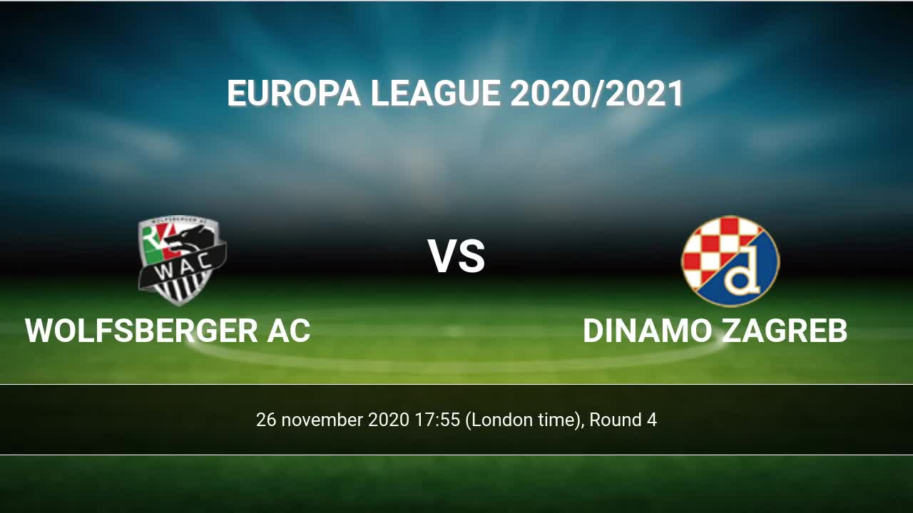 Wolfsberger Ac Dinamo Zagreb Livescores Result Europa League 26 Nov 2020