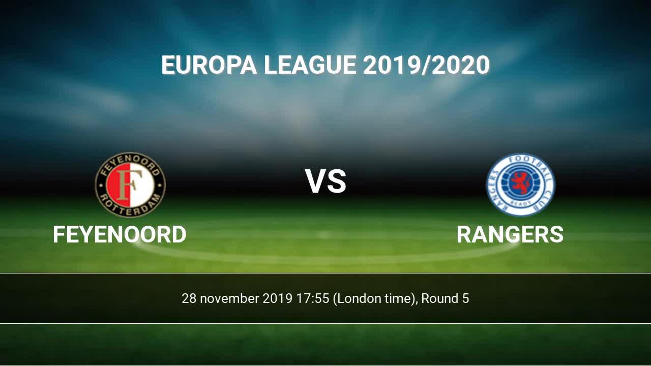 Feyenoord Vs Rangers H2h 28 Nov 2019 Head To Head Stats Prediction