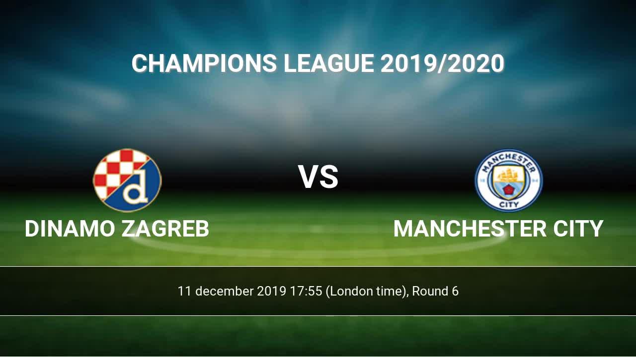 Dinamo Zagreb Vs Manchester City H2h 11 Dec 2019 Head To Head Stats Prediction