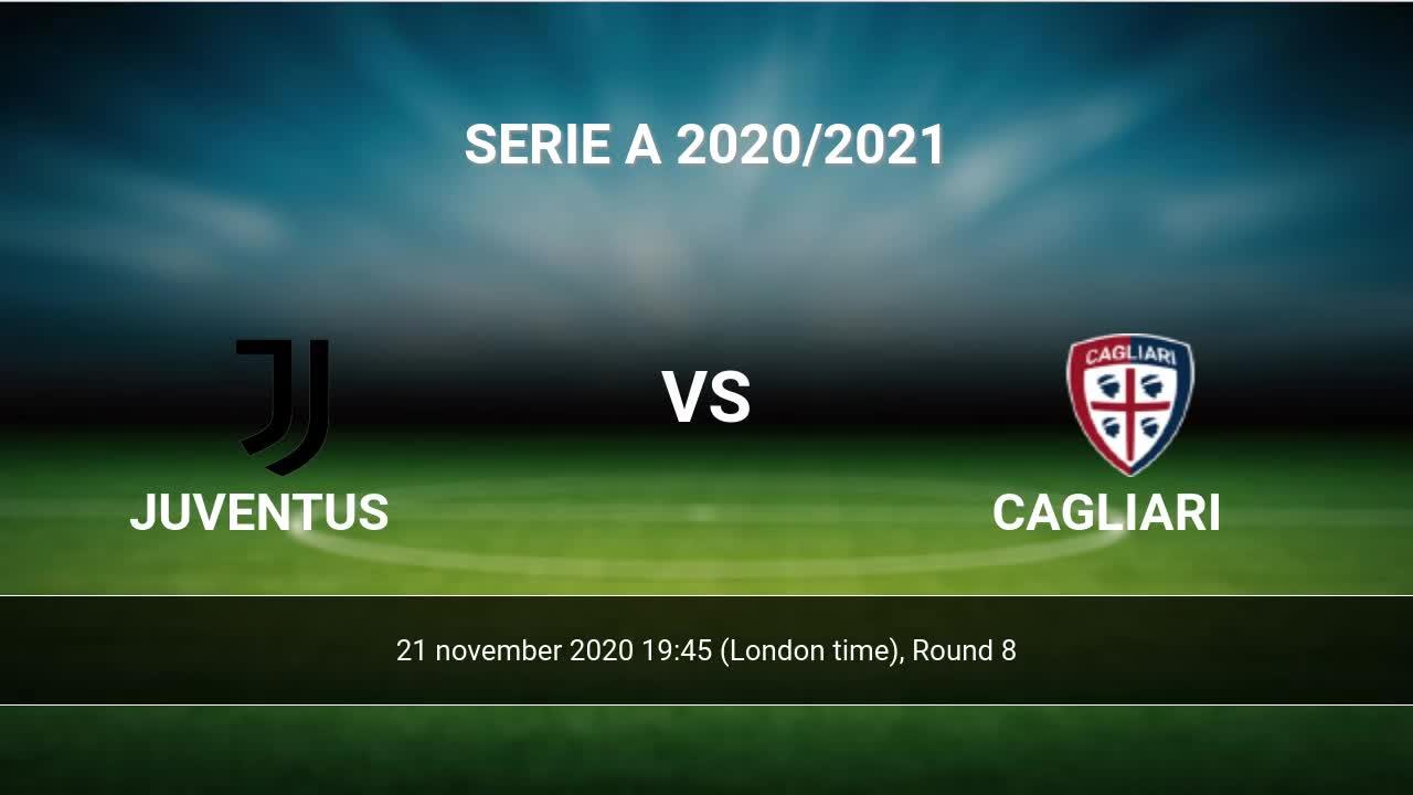 Juventus Vs Cagliari H2h 21 Nov 2020 Head To Head Stats Prediction