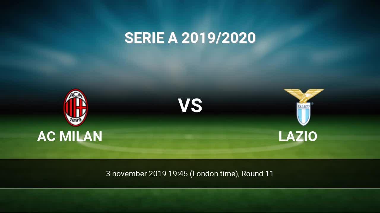 Ac Milan Vs Lazio H2h 3 Nov 2019 Head To Head Stats Predictions