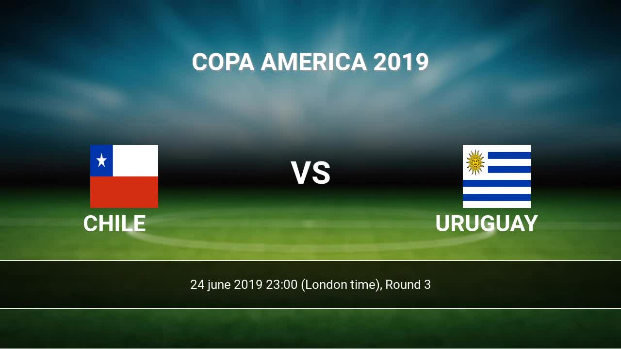Chile vs Uruguay H2H 24 jun 2019 Head to Head stats predictions