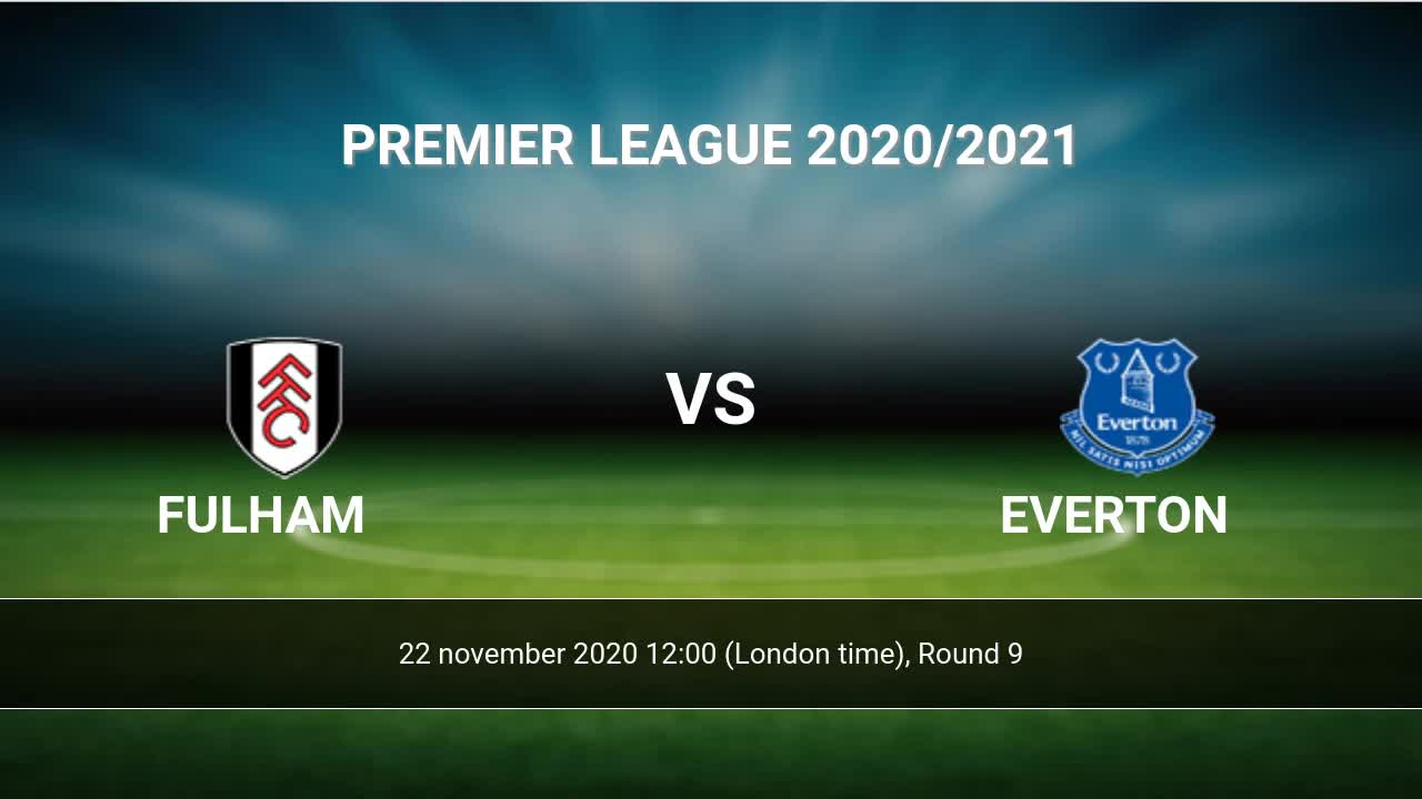 Fulham vs Everton H2H 22 nov 2020 Head to Head stats prediction