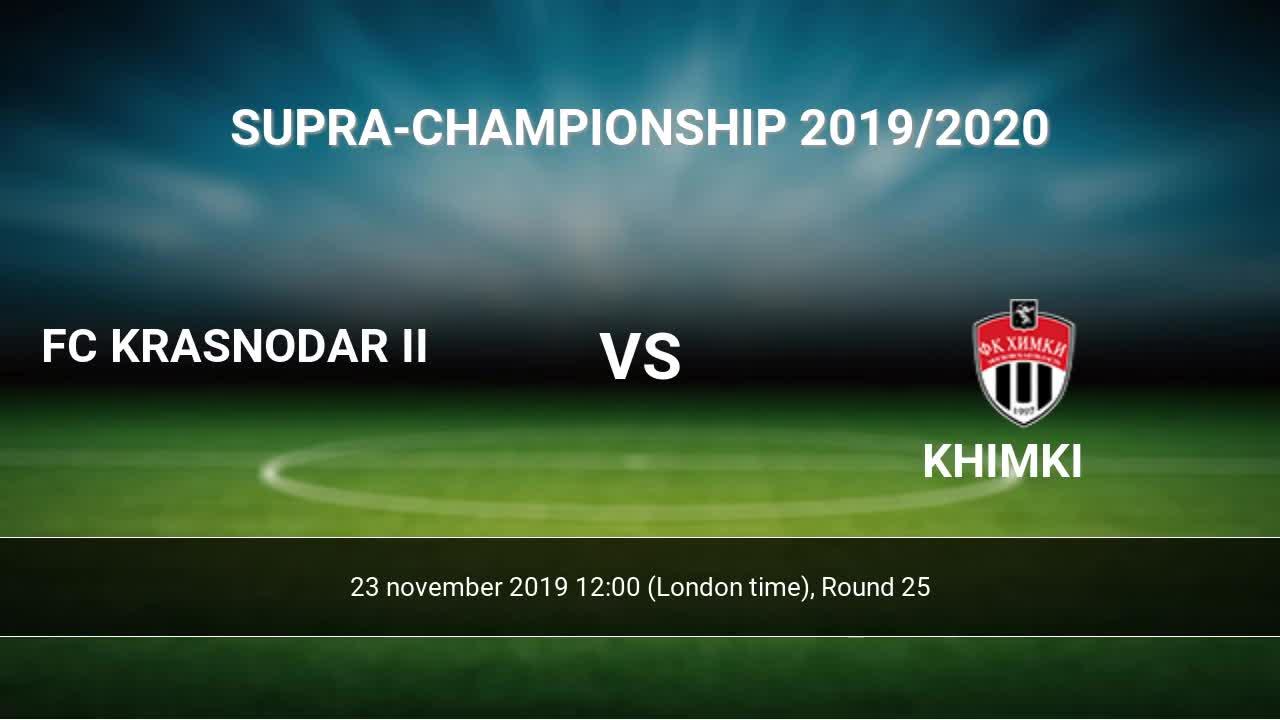 Fc Krasnodar Ii Vs Khimki H2h 23 Nov 2019 Head To Head Stats Prediction