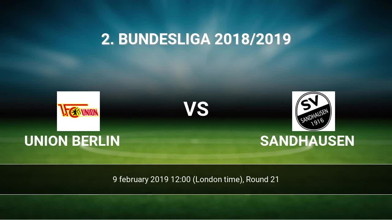 Union Berlin Vs Sandhausen H2h 9 Feb 2019 Head To Head Stats