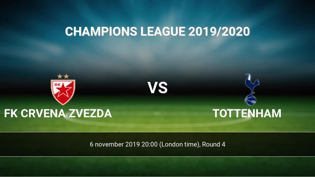 Fk Crvena Zvezda Tottenham Livescores Result Champions