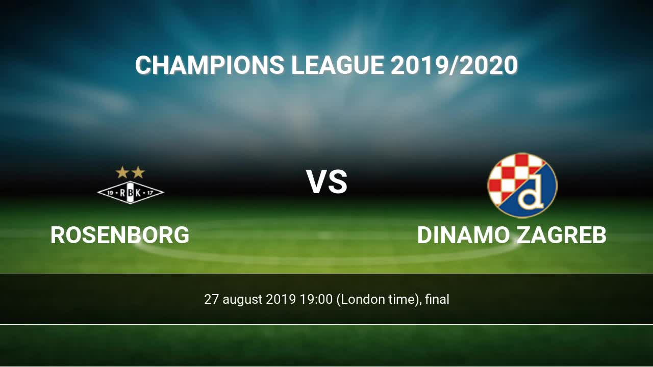 Rosenborg Vs Dinamo Zagreb H2h 27 Aug 2019 Head To Head Stats Prediction